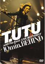 T.UTU with The Band LIVE BUTTERFLY 10min.BEHIND(T.UTU)
