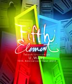 Takashi Utsunomiya U_WAVE 10th Anniversary Tour 2015 -FIFTH ELEMENT-