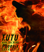 T.UTU with The BAND Phoenix TOUR 2016