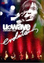 U_WAVE CONCERT 2008 evolutio