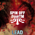 「SPIN OFF from TM -tribute LIVE 2005- LEAD」