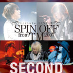 「SPIN OFF from TM 2007 tribute LIVE III SECOND」